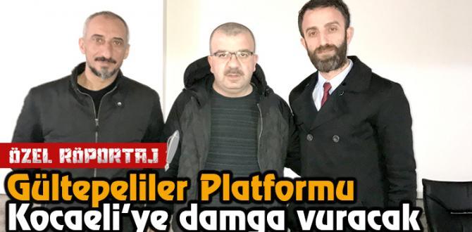 Gültepeliler Platformu Kocaeli'ye damga vuracak