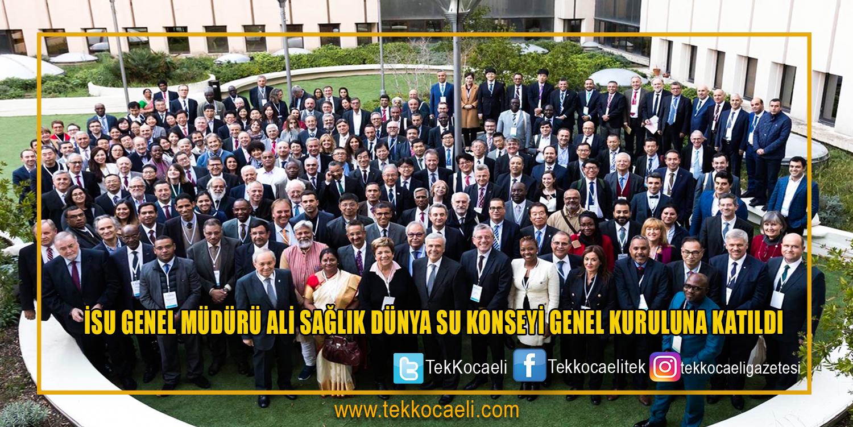 Dünya Su Konseyi Genel Kurul Toplantısı Yapıldı