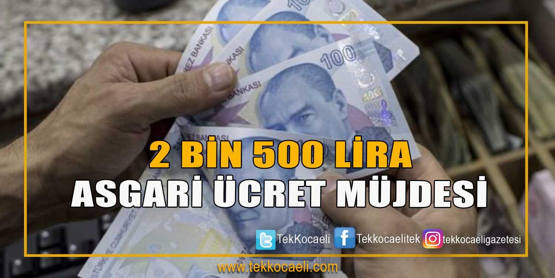 Asgari Ücreti 2500 TL Yaptı
