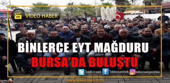 Eyt Mağdurları Bursa'da Toplandı