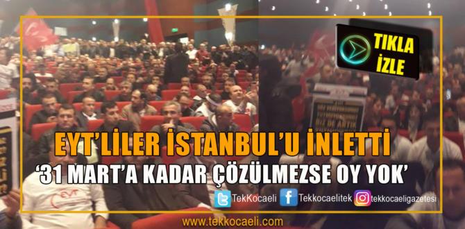 Binlerce EYT'li İstanbul'dan Mesaj Verdi