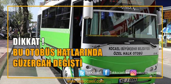 Otobüs Hatlarında Güzergah Değişikliği