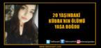 20 Yaşındaki Kübra'dan Kötü Haber