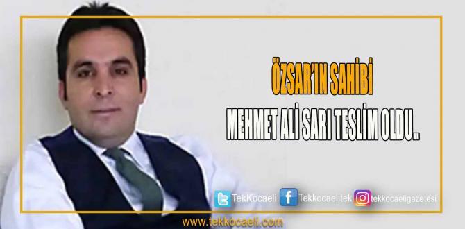 ÖZSAR Restraurantlarınınn firari  sahibi Mehmet Ali Sarı teslim oldu