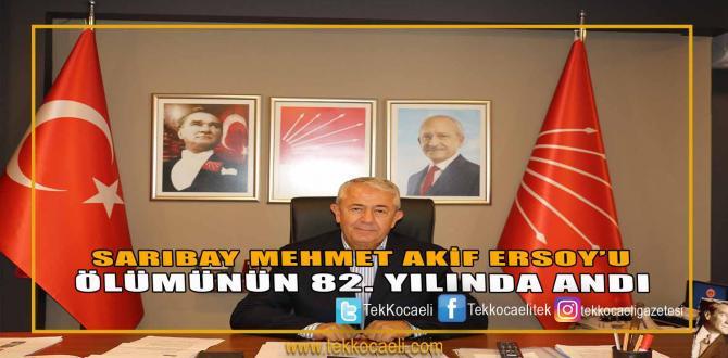 Sarıbay Mehmet Akif Ersoy'u Ölümünün 82. Yılında Andı