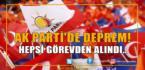 AK Parti'de Deprem…