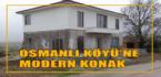 Körfez Belediyesi'nden Osmanlı Köyü'ne Konak