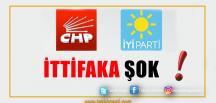 CHP-İYİ Parti İttifakına ŞOK!
