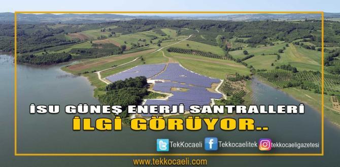 İSU Genel Müdürlüğü'nün Güneş Enerji Santralleri