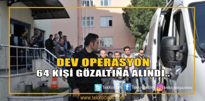 FETÖ'nün Askeri Yapılanmasına Operasyon