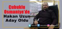 Çubuklu Osmaniye Muhtarlığına Aday Oldu