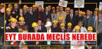 Binlerce EYT'li Bu Kez İzmir'den Mesaj Verdi