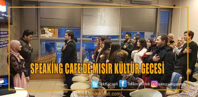 SPEAKİNG CAFE'DE MISIR KÜLTÜR GECESİ