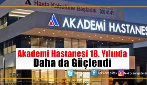 Akademi Hastanesi Daha da Güçlendi