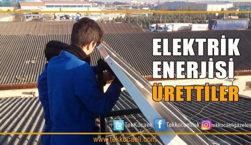 Bu Meslek Lisesi Elektrik Enerjisi Üretti