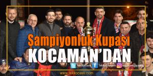 Kocaman'dan Köseköy Ateşspor'a Destek