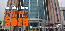 CHP'li Belediyelerde Asgari Ücrete Zam Geliyor