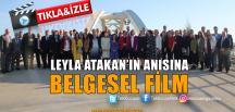 Hürriyet'ten Leyla Atakan Belgeseli