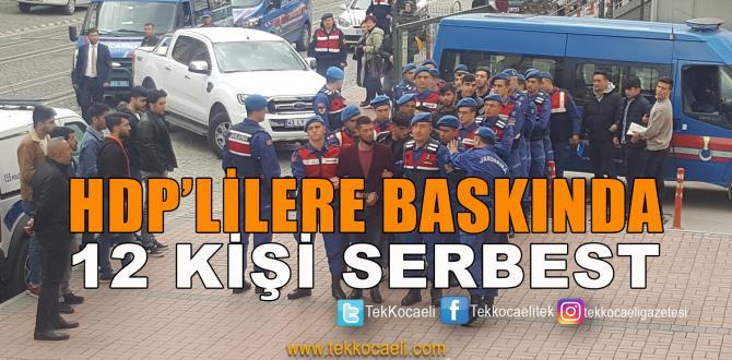 HDP'li 12 Kişi Serbest Bırakıldı