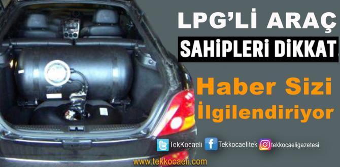 LPG'li Araçlarla İlgili Yeni Gelişme