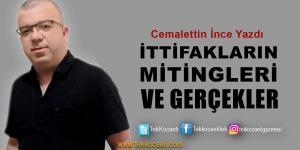 Cumhur ve Millet İttifakı Mitinglerine Dair..