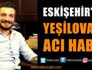 Yeşilovalı Genç, Eskişehir'de Öldürüldü