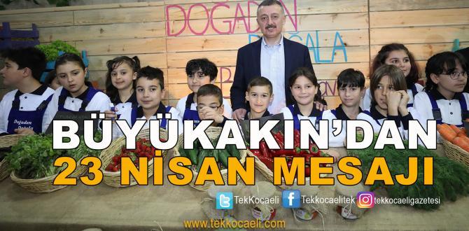 Kocaeli'nin Başkanı'ndan 23 Nisan Mesajı