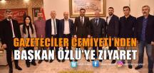 Gazeteciler Cemiyeti'nden Özlü'ye Ziyaret