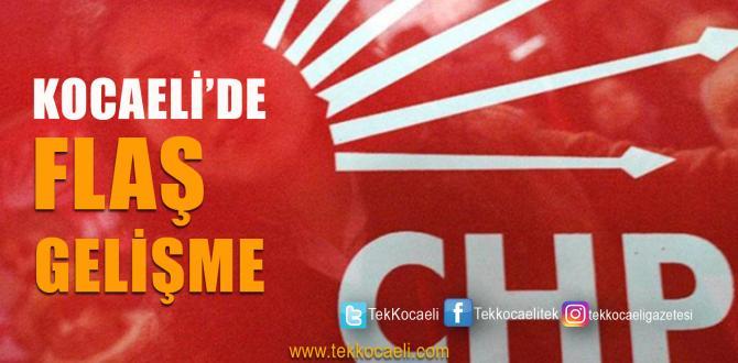 CHP Kocaeli'de Flaş Açıklama