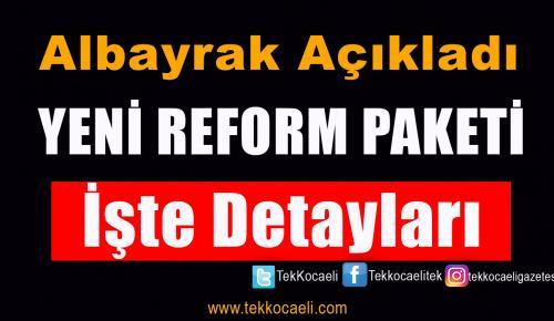 Albayrak, Yeni Reform Paketini Açıkladı