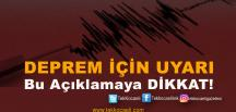 Bu Deprem Açıklamasına Dikkat !
