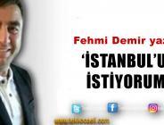 İstanbul'u İstiyorum