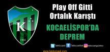 Kocaelispor'da Peşpeşe İstifalar
