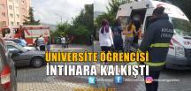 Üniversite Öğrencisi İntihara Kalkıştı