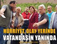 Hürriyet, Bekirdere'de Mağdur Vatandaşlarla Görüştü