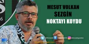 Mesut Volkan Sezgin'den Flaş Açıklama