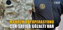 Mahrem Abi Operasyonu