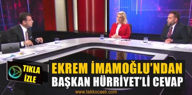 Ekrem İmamoğlu, Başkan Hürriyet'i Örnek Gösterdi