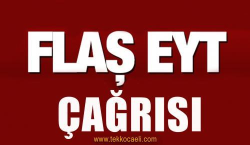 AKP ve MHP'ye EYT Çağrısı
