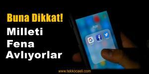 Sosyal Medya Üzerinden Vatandaşı Böyle Avlıyorlar