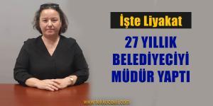 Liyakata Önem Veren Başkan, Atama Yaptı