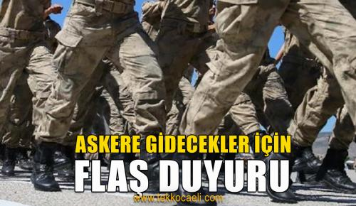 Askere Gidecekler DİKKAT!