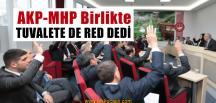 CHP Verdi Diye, Tuvalet Teklifini Bile Reddettiler