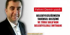 Belediyeciliğimizin Tarihsel Gelişimi ve Türk Solu'nun Belediyelerle İmtihanı