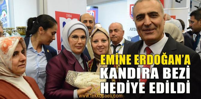 Emine Erdoğan'a Kandıra Bezi Hediye Ettiler