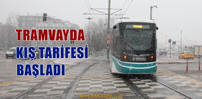 Tramvay ve Otobüste Kış Tarifesi Başladı