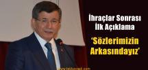 Ahmet Davutoğlu'ndan İlk Açıklama