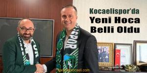 Kocaelispor'un Yeni Teknik Direktörü Belli Oldu