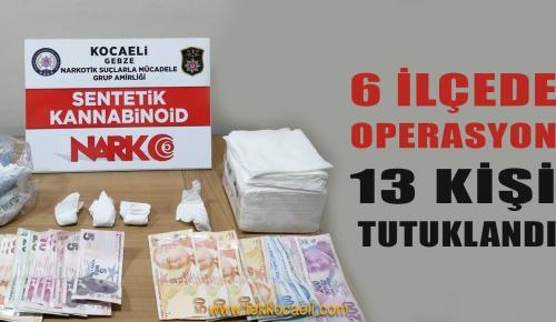Uyuşturucu Operasyonunda 13 Kişi Tutuklandı