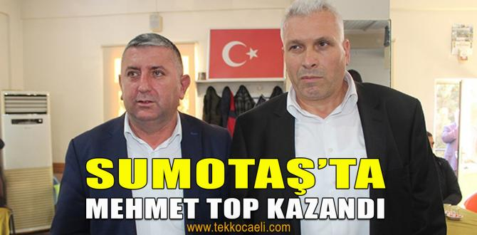 SUMOTAŞ'ta Mehmet Top Güven Tazeledi